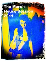 The March House Session