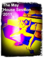 The May House Session