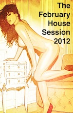 The Feb House Session 2012