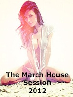 The March House Session 2012