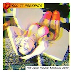 The June Disco House Session 2013
