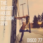 The August House Session 2013