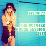 The October House Session 2013
